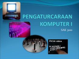 PENGATURCARAAN KOMPUTER I - Universiti Putra Malaysia