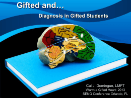 Gifted and… Diagnosis in Gifted Students
