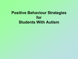 Challenging Behaviour and Autism