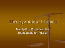 The Byzantine Empire - Mahopac Central School District