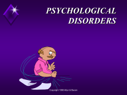 PHYCHOLOGICAL DISORDERS