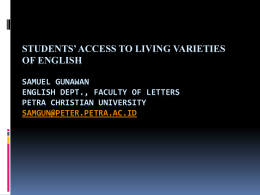 STUDENTS' ACCESS TO LIVING VARIETIES OF ENGLISH …