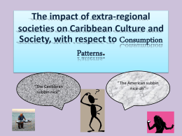 The impact of extra-regional societies on Caribbean