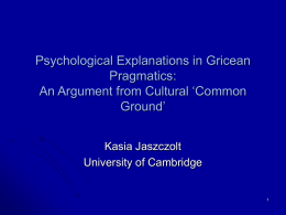 Psychological Explanations in Gricean Pragmatics: An