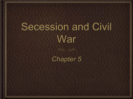 Secession and Civil War