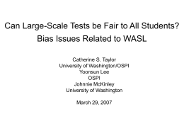 Checking for Bias in WASL