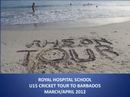 ROYAL HOSPITAL SCHOOL U15 CRICKET TOUR …