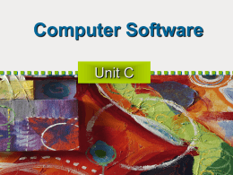 Unit C: Computer Software