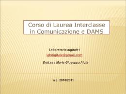 Corso di Laurea Interclasse in Comunicazione e DAMS