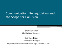 Collusion and Communication: An Experimental Study
