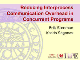 Reducing Interprocess Communication Overhead in …
