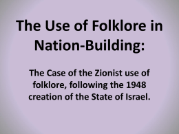 The Use of Folklore in Nation- Building: The Zionist use