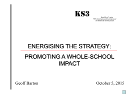 GIVING THE KS3 WHOLE-SCHOOL IMPACT!