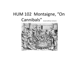 "HUM 102 Montaigne, ""On Cannibals"""