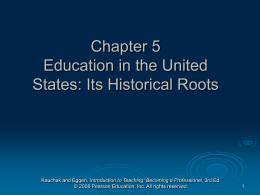 Chapter 5 Education in the United States: Its Historical Roots
