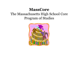 MassCore The Proposed Recommended High School Core …