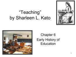 "Teaching"" by Sharleen L. Kato"