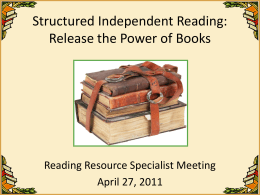 Structured Independent Reading