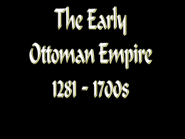 The Early Ottoman Empire