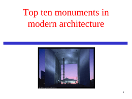 Top ten monuments in modern architecture