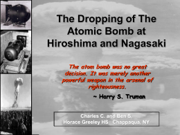 The Dropping of the Atom Bomb at Hiroshima and …