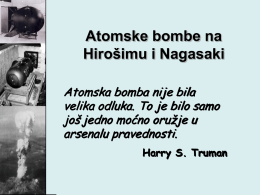 The Dropping of the Atom Bomb at Hiroshima and Nagasaki