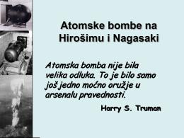 The Dropping of the Atom Bomb at Hiroshima and Nagasaki