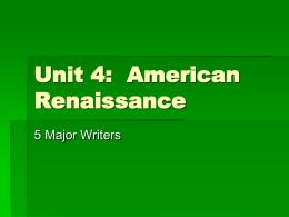 Unit 2: American Renaissance