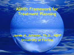 ADHD: Issues in Treatment Planning