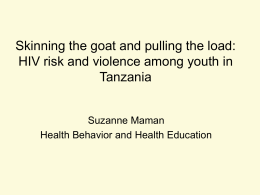 Skinning the goat and pulling the load: HIV risk and