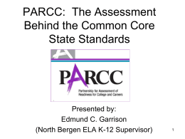 PARCC: The Beginning of a New Adventure in Assessment
