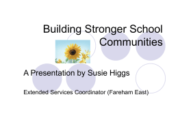 EVERY CHILD MATTERS Presentation by Susie Higgs