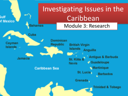 Investigating Issues in the Caribbean