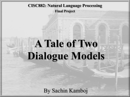 A Tail of Two Dialogue Systems