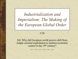 Industrialization and Imperialism: The Making of the