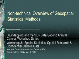 New Methods and Analysis of Spatial Data