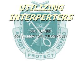 UTILIZING INTERPERTERS