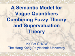 A Semantic Model for Vague Quantifiers Combining Fuzzy