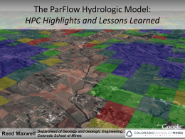 The ParFlow Hydrologic Model: HPC Highlights and …