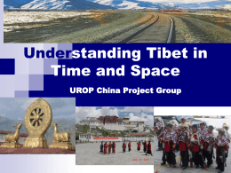 Understanding Tibet and Qinghai in Time and Space