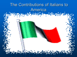 The Contributions of Italians to America