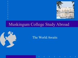 Study Abroad - Muskingum University