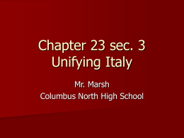 Chapter 23 sec. 3 Unifying Italy