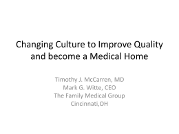 Changing Culture to Improve Quality and become a …