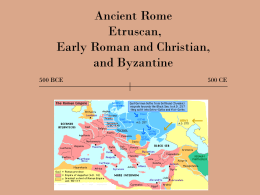 Ancient Rome Etruscan to Byzantine
