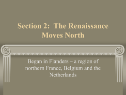 Section 2: The Renaissance Moves North