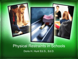 Physical Restraints in Schools