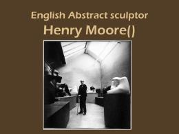 Henry Moore - Brevard College