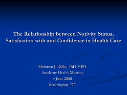 The Relationship between Nativity Status, Satisfaction