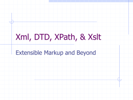 Xml, XPath, & Xslt - Cornell University